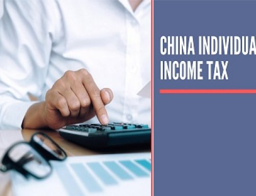 China Individual Income Tax – An Overview of the Regulations in 2020