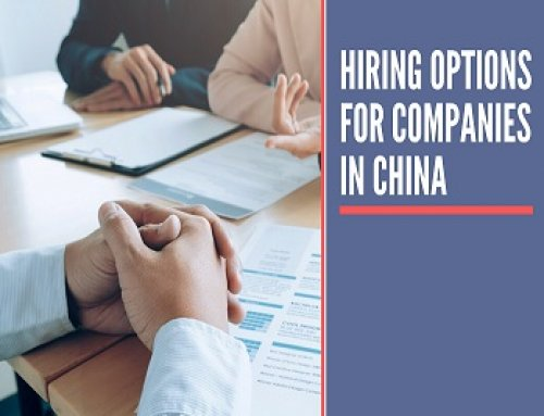 The Ultimate Guide to the Hiring Options in China